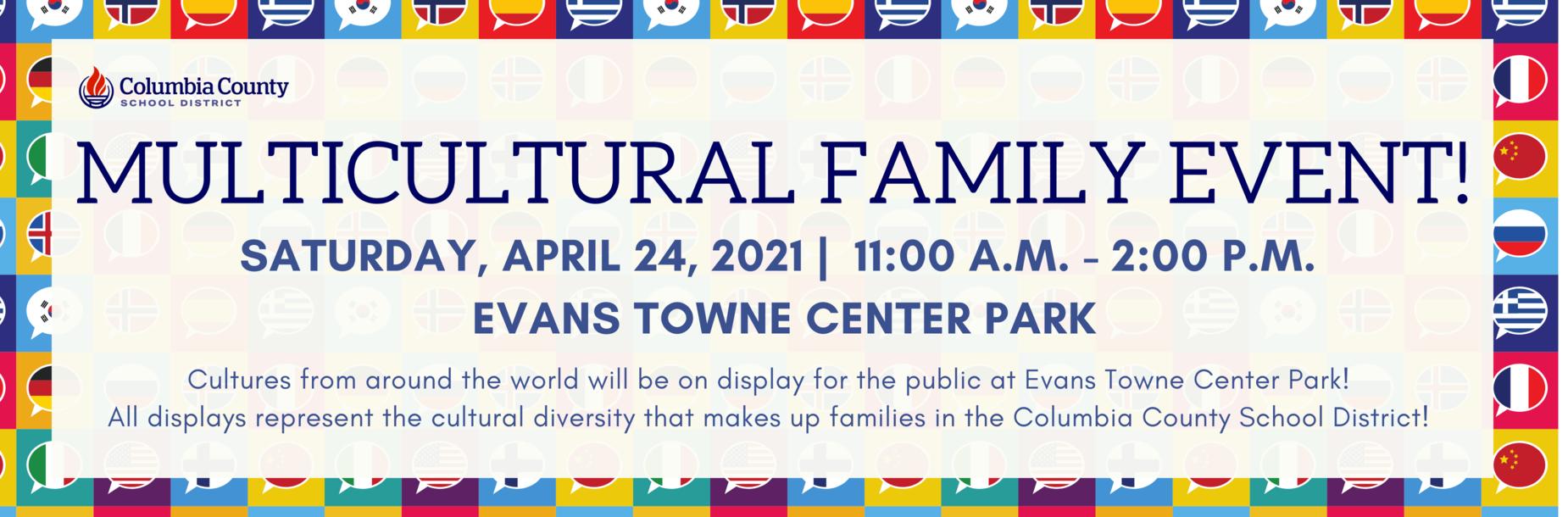 Multicultural Family Event April 24, 2021 11:00 a.m. - 2:00 p.m.