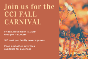 Join us for the CCI Fall Carnival on Friday November 15.