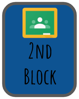 2nd Block Google Classroom
