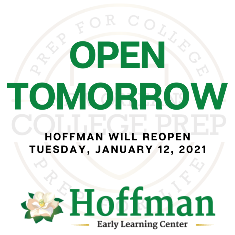 Hoffman Early Learning Center will reopen tomorrow -- Tuesday, January 12, 2021. Featured Photo