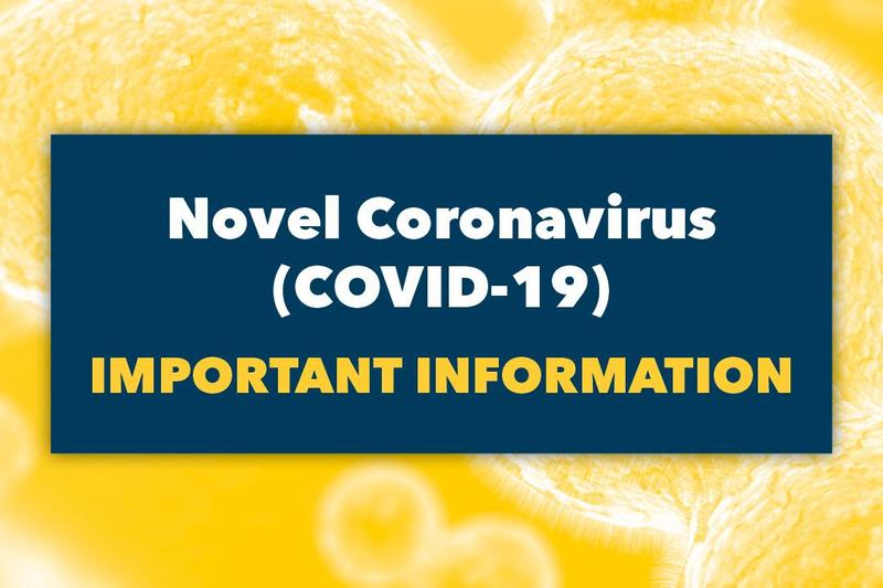 novel coronavirus (COVID-19) Important information