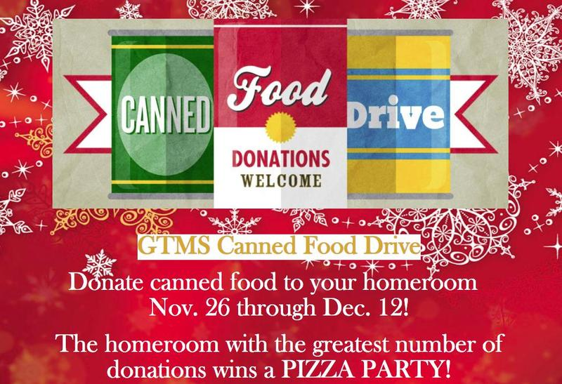 GTMS Canned Food Drive Nov. 26 through Dec. 12