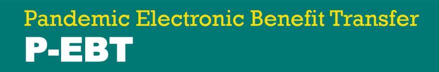 Pandemic Electronic Benefit Transfer banner
