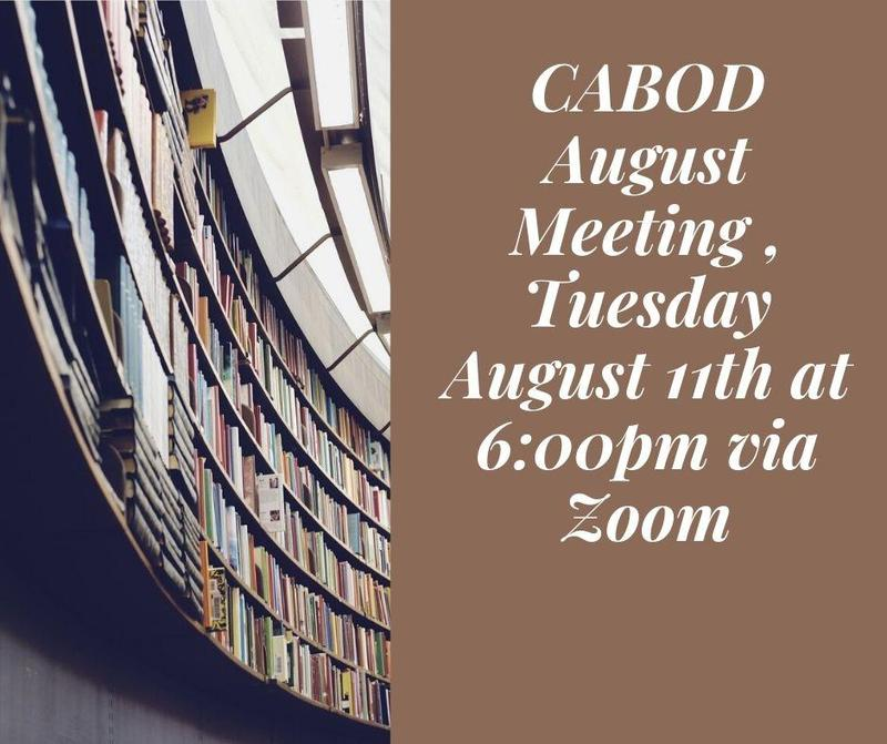 CABOD Meeting August 11th, 2020 @ 6:00 via Zoom