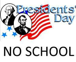 Flag with 2 presidents in front that says Presidents Day No School
