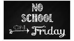 No School Friday Thumbnail Image