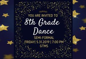 8th Grade Semi-Formal Dance May 31