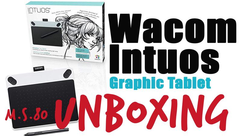 Wacom Tablet Unboxing Pic