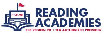 ESC 20 Reading Academies Authorized Provider