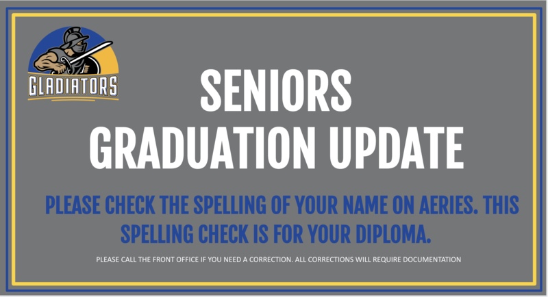 Graduation Update: Please check the spelling of your name on Aeries Student/Parent Portal
