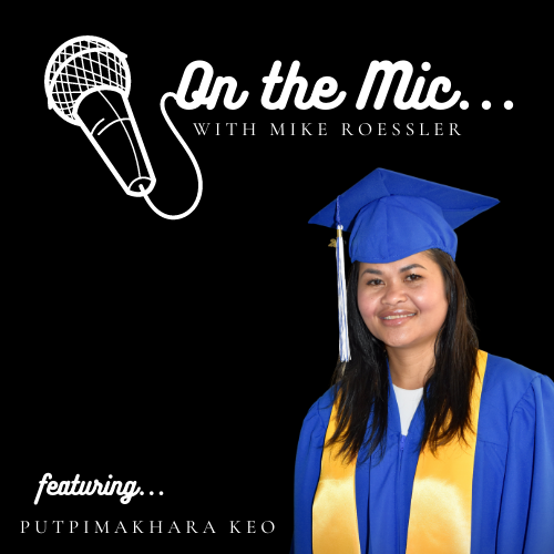 On the Mic...featuring Putpimakhara Keo