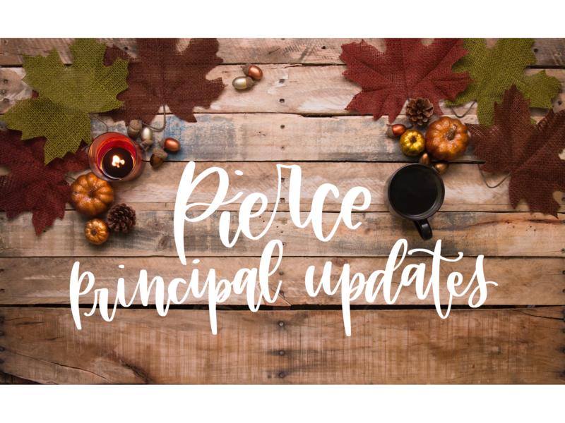 Pierce Principal Updates - October 21, 2018 Featured Photo