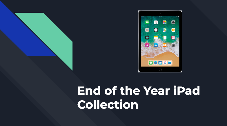 iPad - End of Year Collection Information Featured Photo