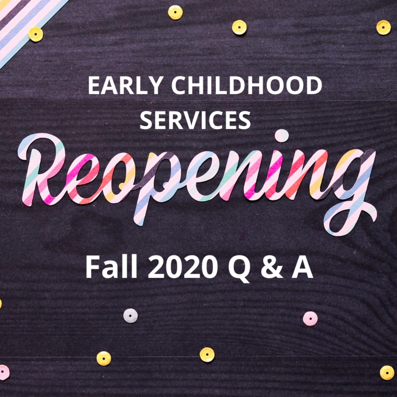Early Childhood Services Reopening Parent Meetings