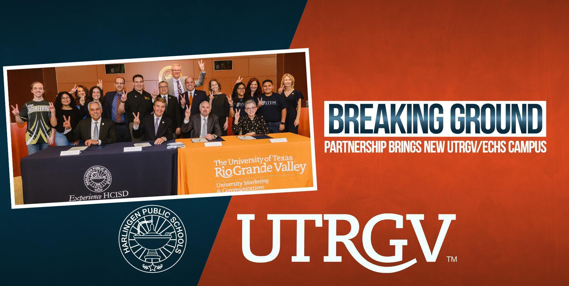 UTRGV - Breaking Ground
