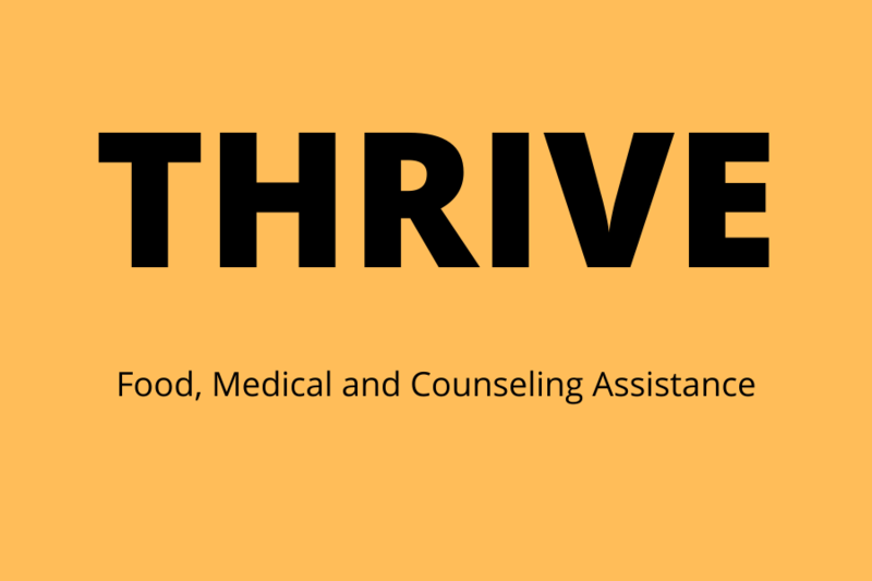 Thrive: Food, Medical & Counseling Assistance