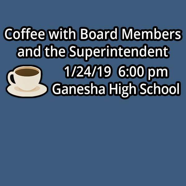 Coffee with Board Members and the Superintendent