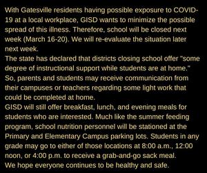 With Gatesville residents having possible exposure to COVID-19 at a local workplace, GISD wants to minimize the possible spread of this illness. Therefore, school will be closed next week (March 16-20). We will re-.jpg