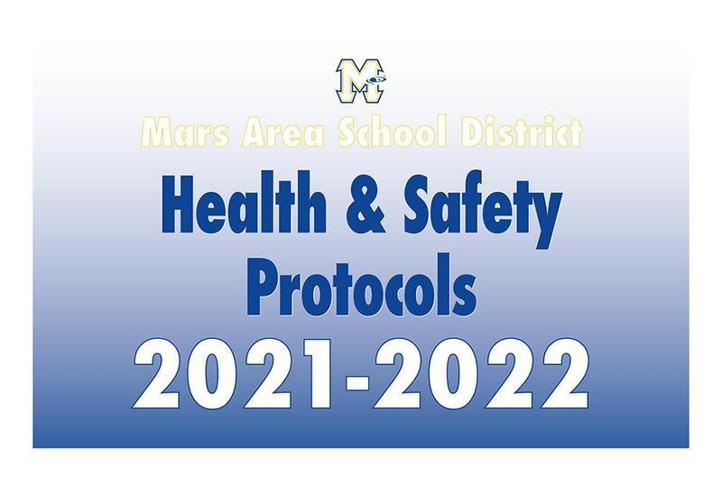 Mars Area School District Health & Safety Protocols 2021-2022
