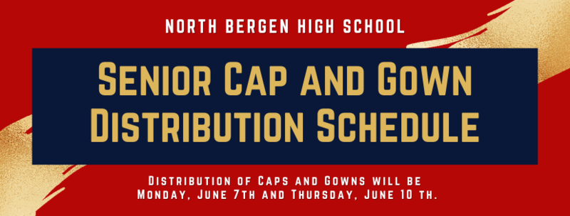 NBHS Senior Cap and Gown Distribution Schedule