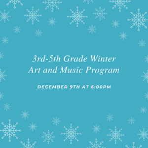 3rd-5th Grade Winter Art and Music Program.png