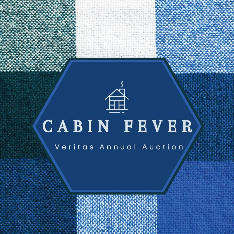 Cabin Fever - Veritas Annual Auction