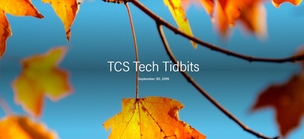 TCS Tech Tidbits