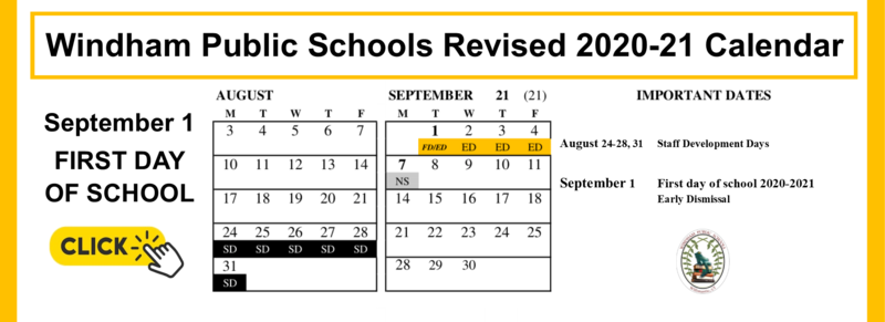 FIRST DAY OF SCHOOL SEPTEMBER 1: Windham Public Schools Revised 2020-21 Calendar Thumbnail Image
