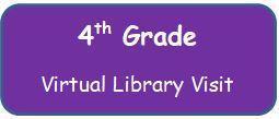 4th Grade Virtual Library Visit