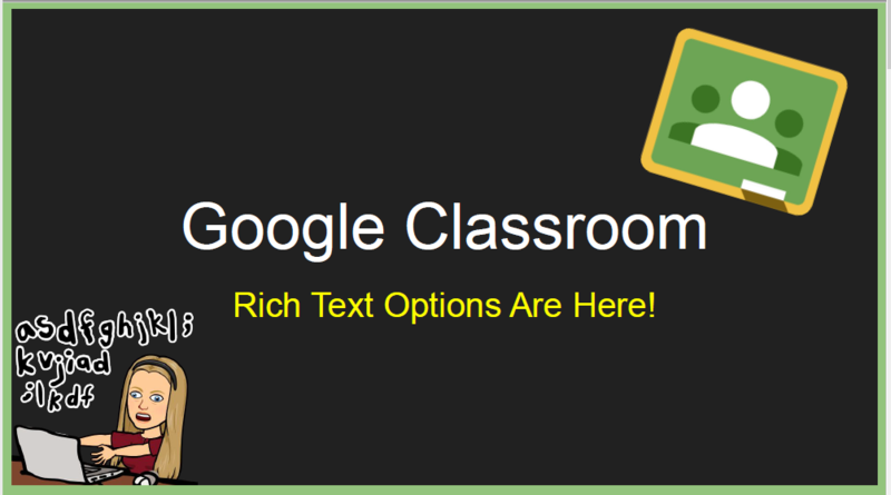 Google Classroom Rich Text Features