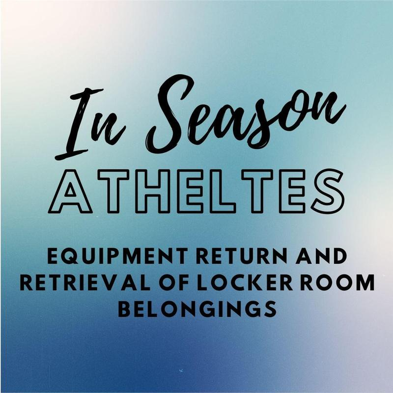 In Season Athletes Equipment and Uniform Return