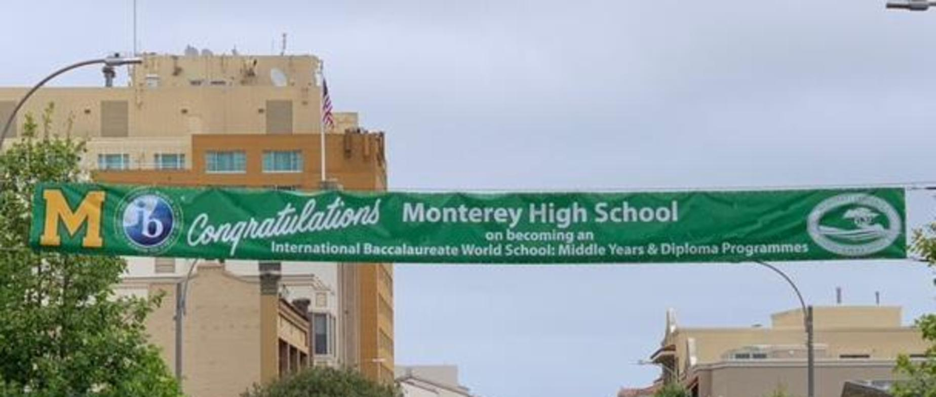 IB World School Banner in Downtown Monterey