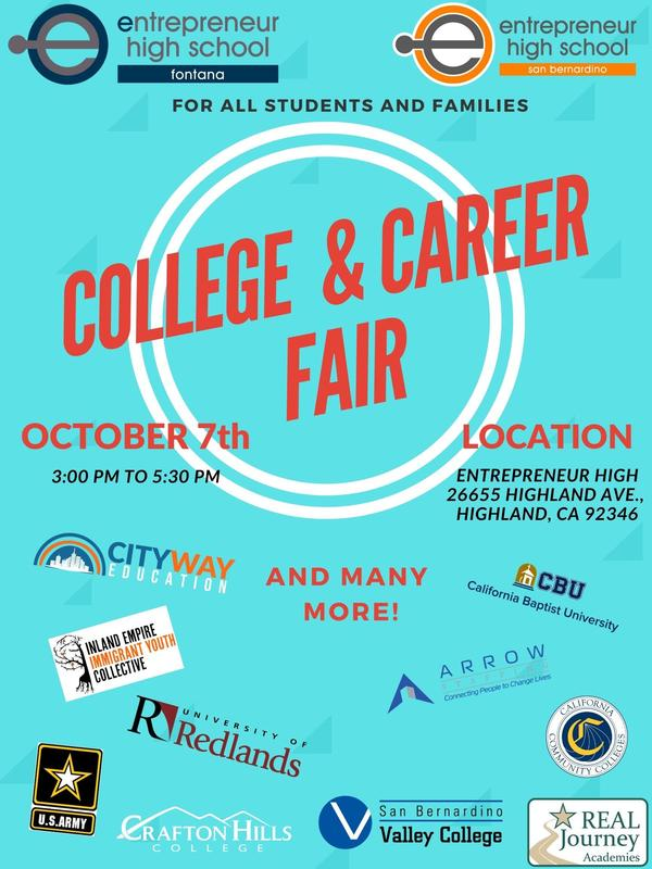 College and Career Fair for all students and families on October 7th from 3pm to 5:30pm. Flyer includes logos of all who will be in attendance which includes our partners San Bernardino Valley College.