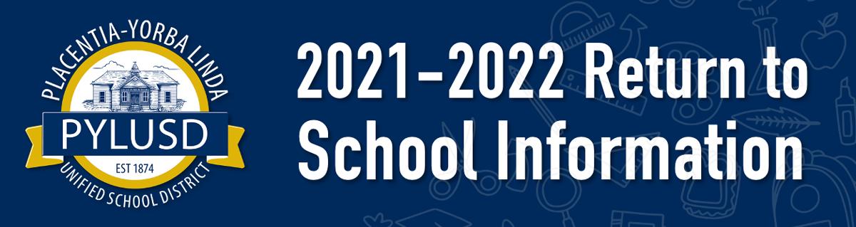 2021-2022 Return to School Information.