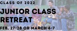Junior Class Retreat