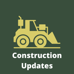 Construction Updates