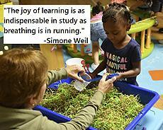 "Image of a teacher with a preschooler exploring water and grass. ""The joy of learning is as indispensable in study as breathing is in running."" - Simone Weil"