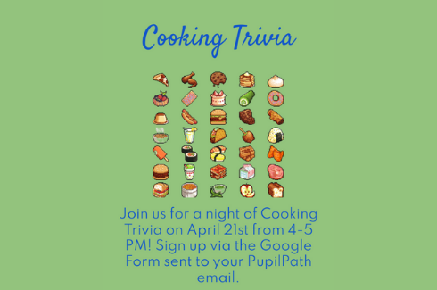 Cooking Trivia with the Cooking Club: April 21 from 4-5 PM.