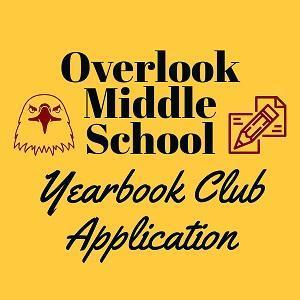 Overlook Middle School yearbook club application