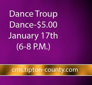 DANCE TROUP DANCE JANUARY 17 6PM TO 8PM