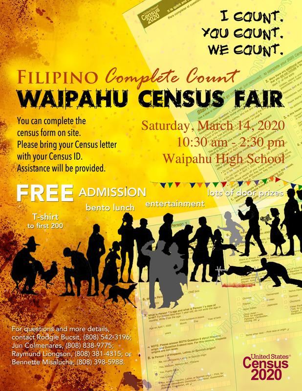 Waipahu Filipino Census Fair on March 14, 2020 at WHS Cafeteria from 10:30 am - 2:30 pm
