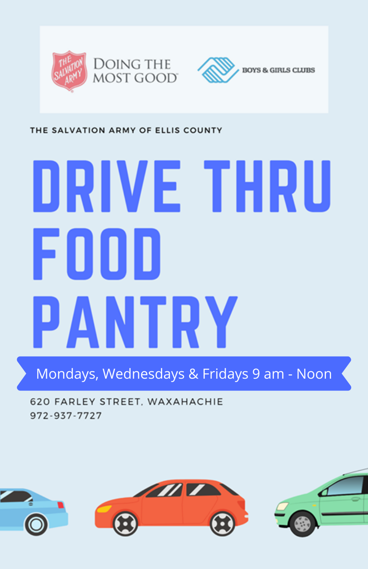 Salvation Army Drive Thru Food Pantry Monday-Friday from 9 to noon