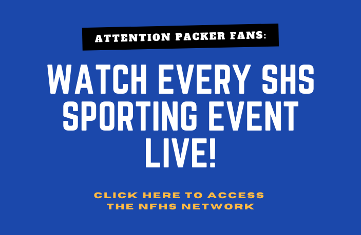 Attention Packer Fans: You can watch EVERY PACKER EVENT LIVE on the NFHS Network  Please click the link below to take you to our school page! https://www.nfhsnetwork.com/schools/44d8cdd655