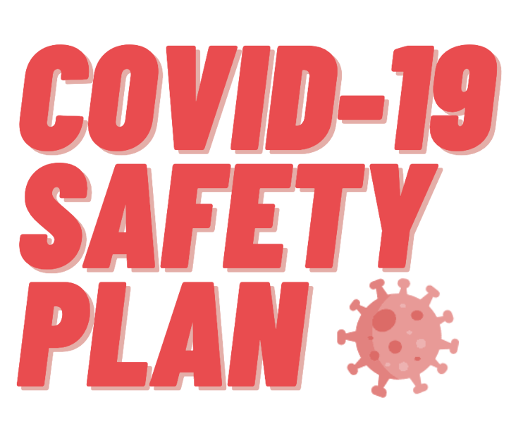 Covid-19 Safety Plan