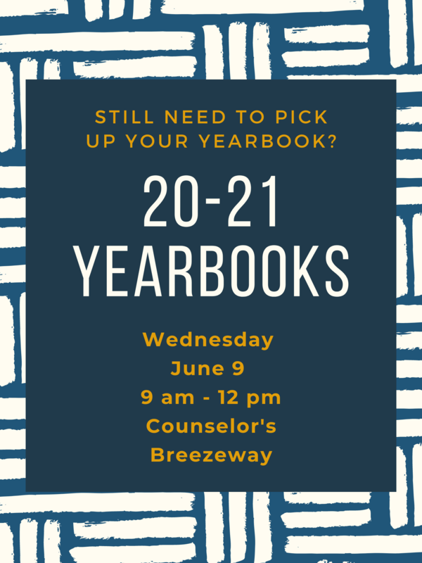 June 9 Yearbook Pick Up from 9 am to 12 pm at Counselor's Breezeway.