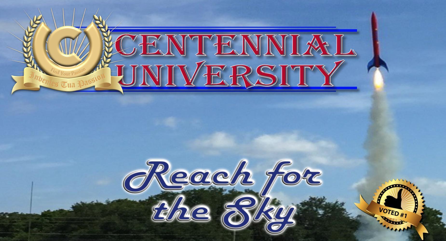 Centennial University - Reach for the Sky