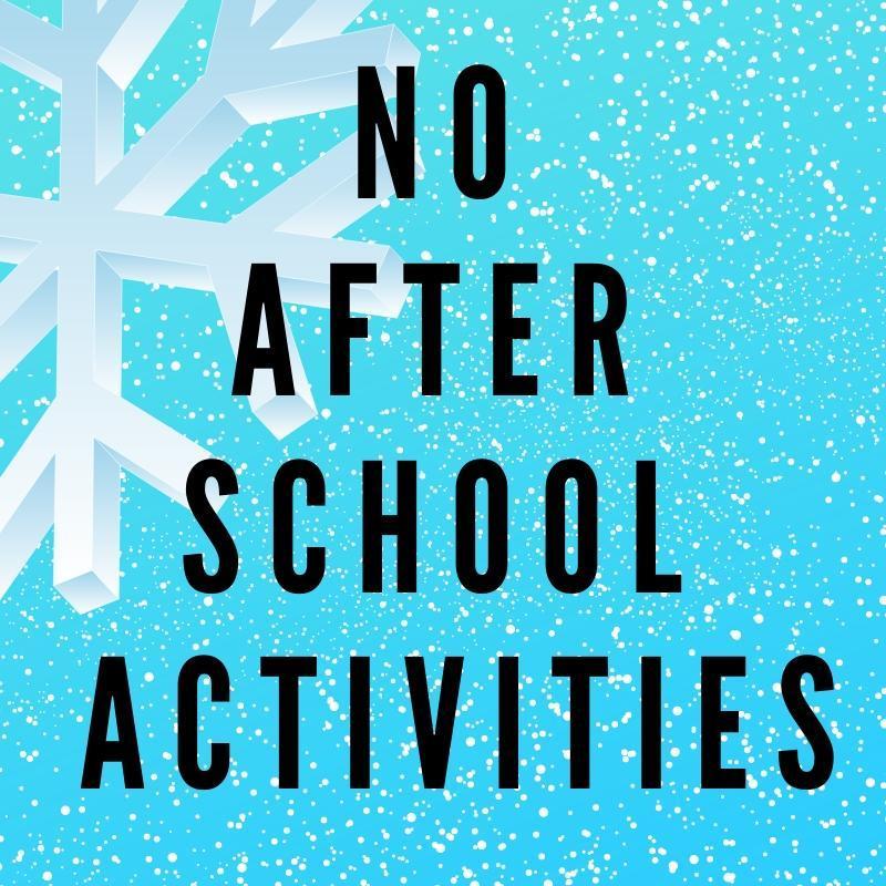 No after school activities