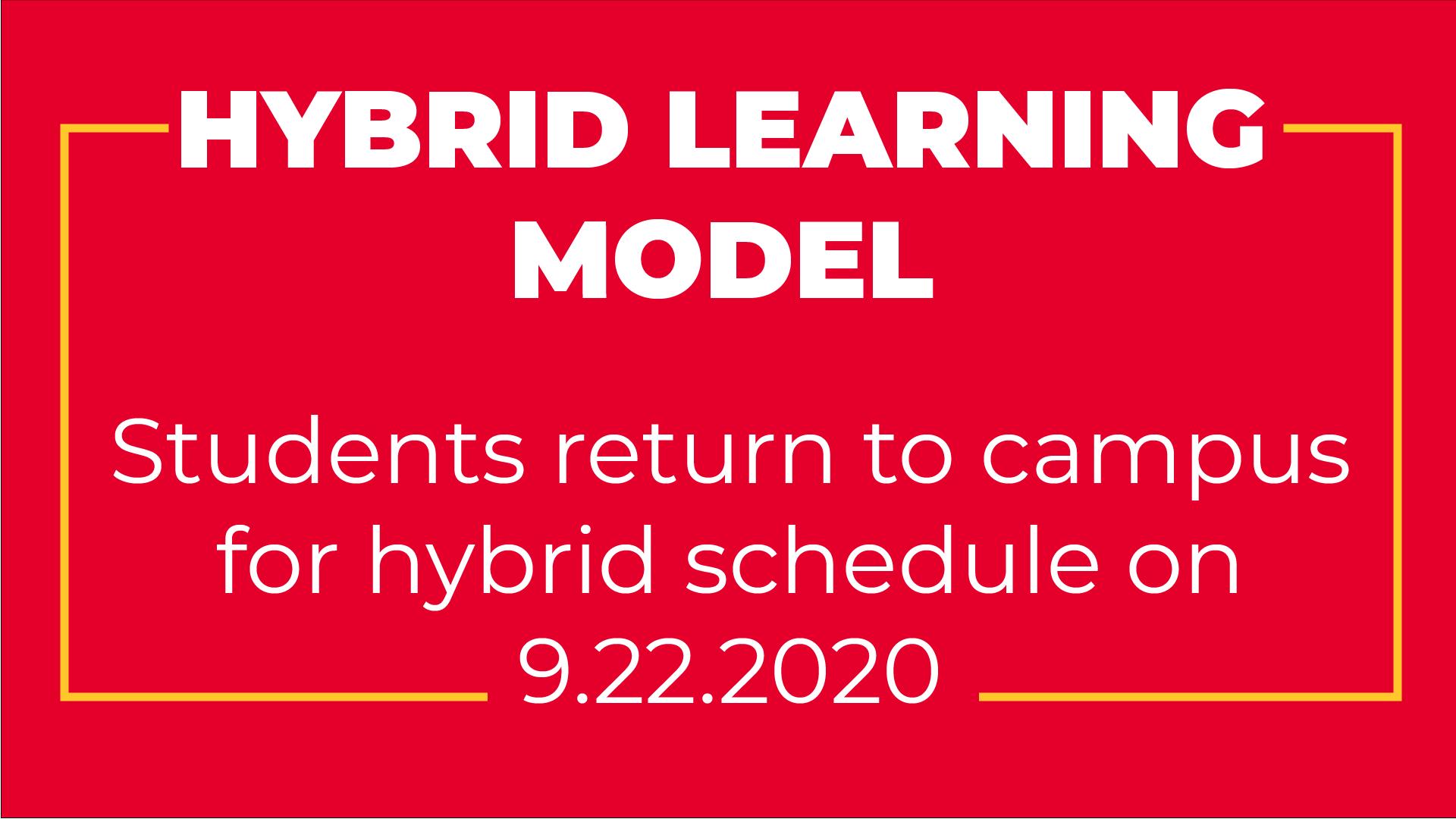 Hybrid Learning Model begins 9.22.2020 Image