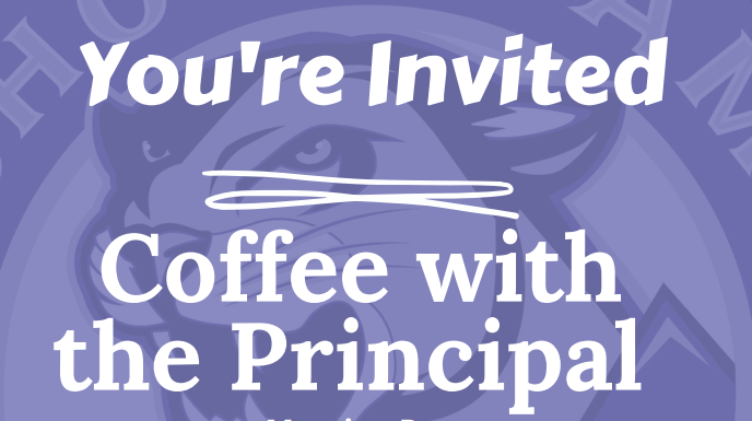 You're Invited - Coffee with the Principal