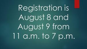 Registration August 8-9